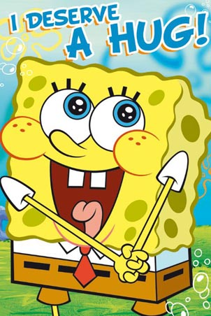 Lgfp2215+i-deserve-a-hug-spongebob-squarepants-poster